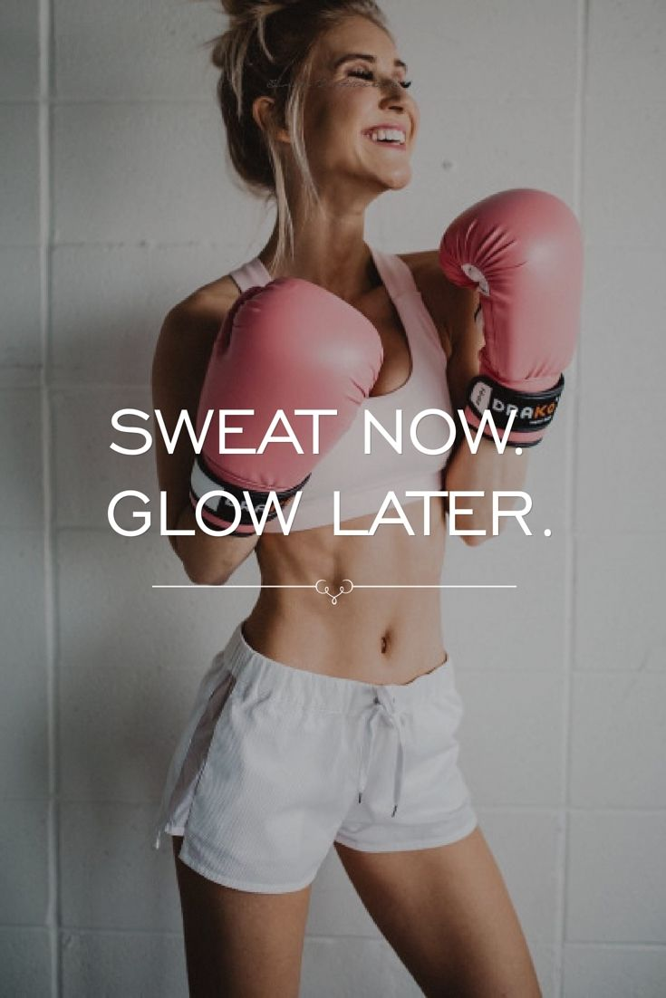 Sweat now. Glow later.