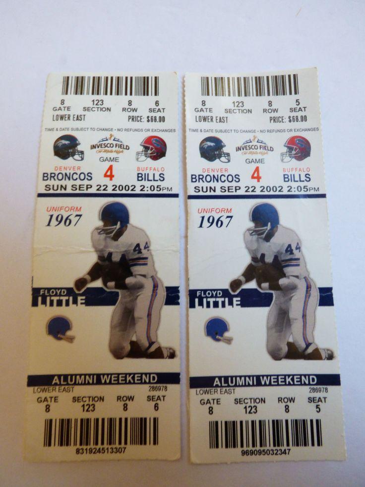 Lot of 2 Game 4 2002 Denver Broncos vs Buffalo Bills Game Ticket Floyd Little | eBay