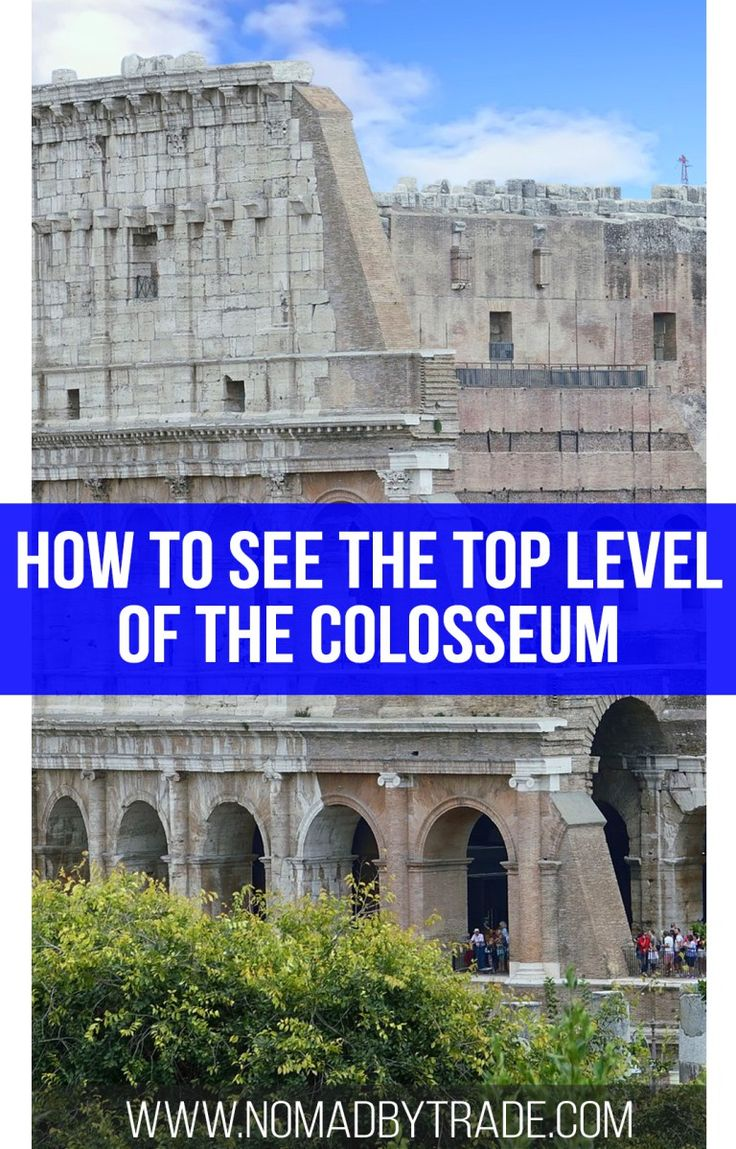 Touring The Top Level Of The Colosseum Rome Tours Colosseum Europe Travel