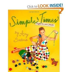 Simple Times craft book, amy sedaris