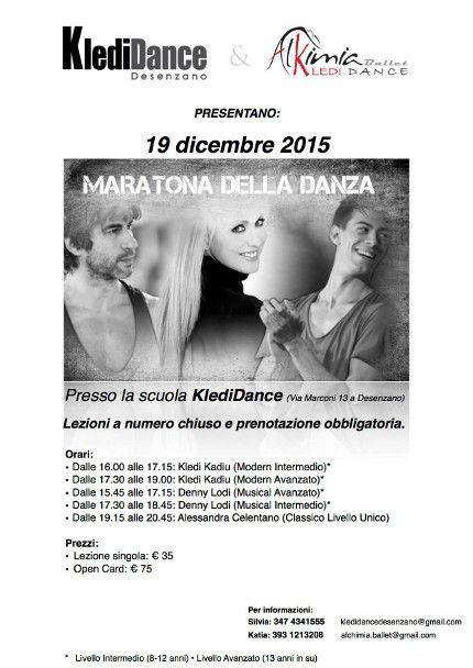 19/12/2015 Maratona della Danza 2015 LUOGO: KlediDance DesenzanoVia Marconi 13 REGIONE: Lombardia PROVINCIA: Brescia CITTA': Desenzano del Garda http://www.weekendinpalcoscenico.it/portale-danza/doc.asp?pr1_cod=5077#.Vl3t7fkveUk