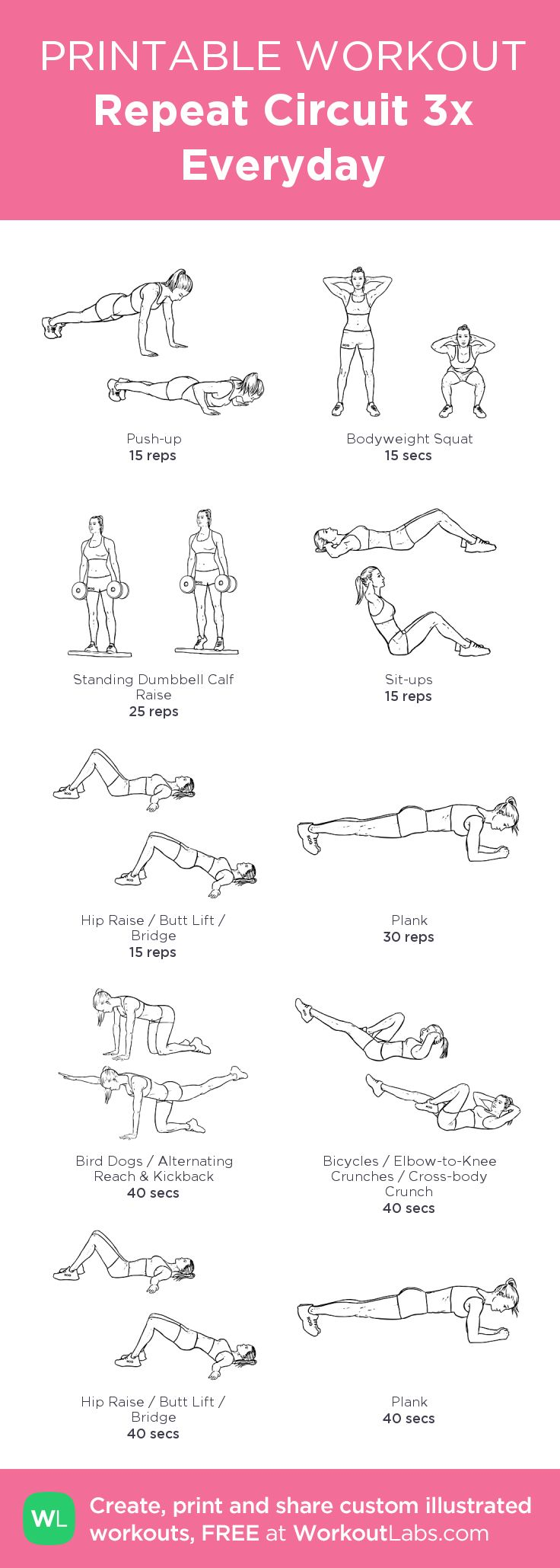 Repeat Circuit 3x Everyday:my visual workout created at WorkoutLabs.com • Click through to customize and download as a FREE PDF! #customworkout