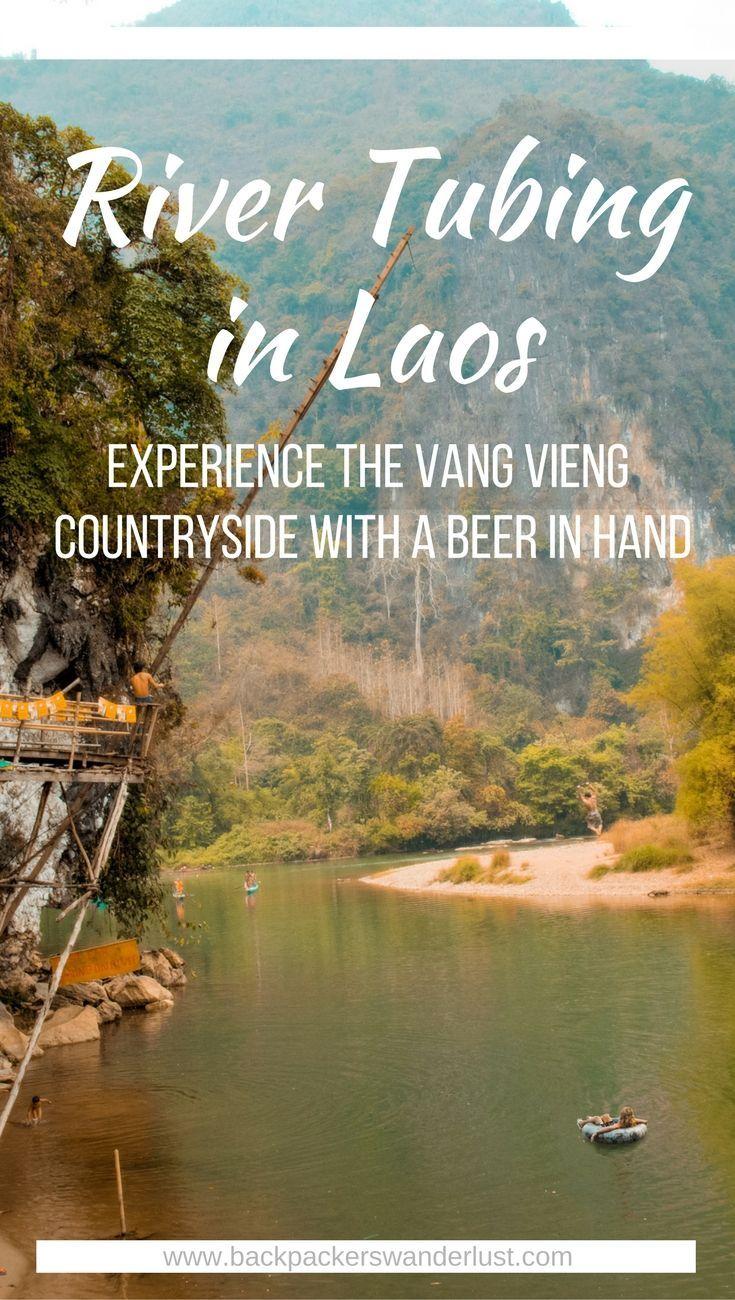 River Tubing In Laos River Tubing In Vang Vieng What To Do In Vang Vieng Adventure Backpack South East Asia Tra Asienreisen Laos Reisen Luang Prabang