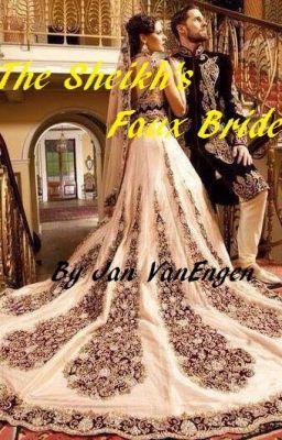 The Sheikh's Faux Bride #wattpad #romance