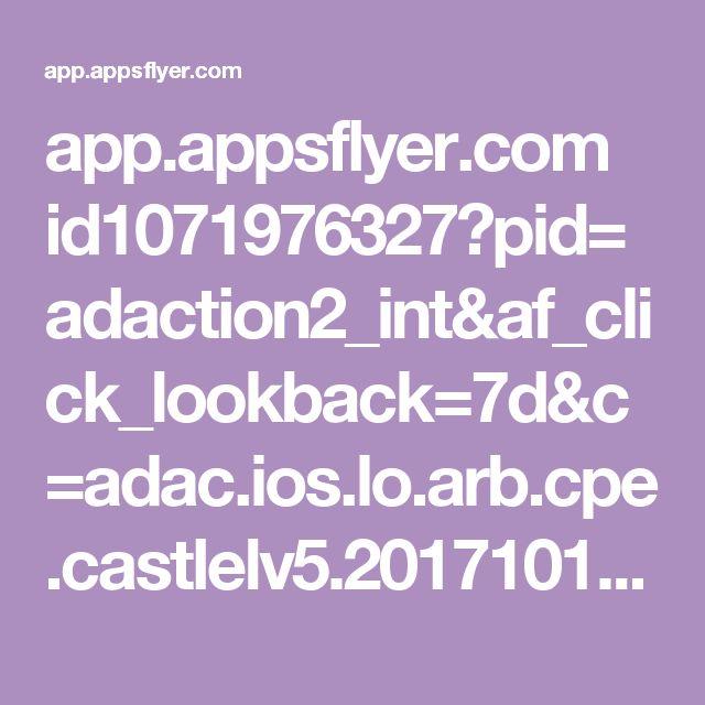 app.appsflyer.com id1071976327?pid=adaction2_int&af_click_lookback=7d&c=adac.ios.lo.arb.cpe.castlelv5.20171017.0300&clickid=102435ed91166bc338363d63271a37&af_siteid=14735316&af_installpostback=false&af_sub5=16169&af_sub4=