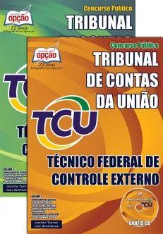 Apostila Concurso Tribunal de Contas da União / TCU - 2015: - Cargo: Técnico Federal de Controle Externo