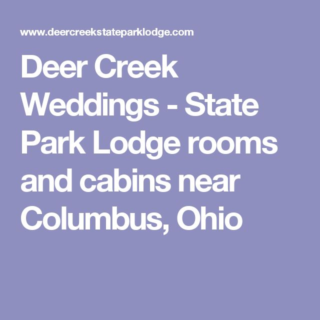 Deer Creek Weddings - State Park Lodge rooms and cabins near Columbus, Ohio
