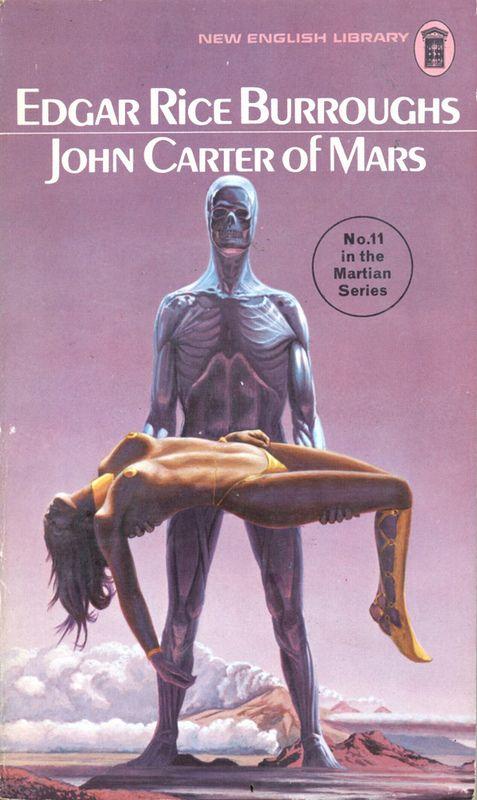 John Carter of Mars by Edgar Rice Burroughs. NEL 1972.