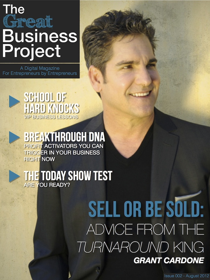 Grant Cardone's advice = GOLD!!! #entrepreneur #thegreatbusinessproject