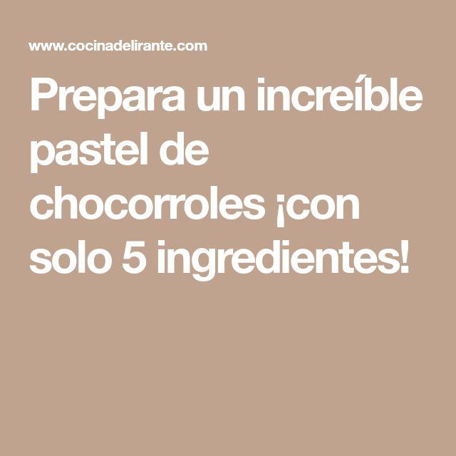Prepara un increíble pastel de chocorroles ¡con solo 5 ingredientes!