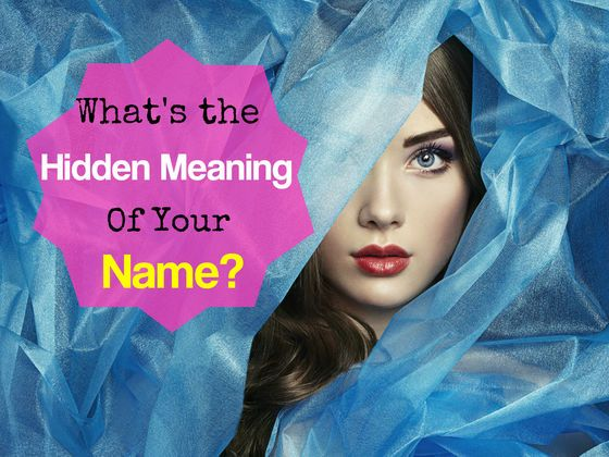 What's The Hidden Meaning Of Your Name? The ingenious one