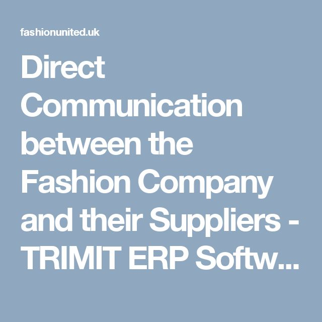 Direct Communication between the Fashion Company and their Suppliers - TRIMIT ERP Software    Dynamics NAV / 365