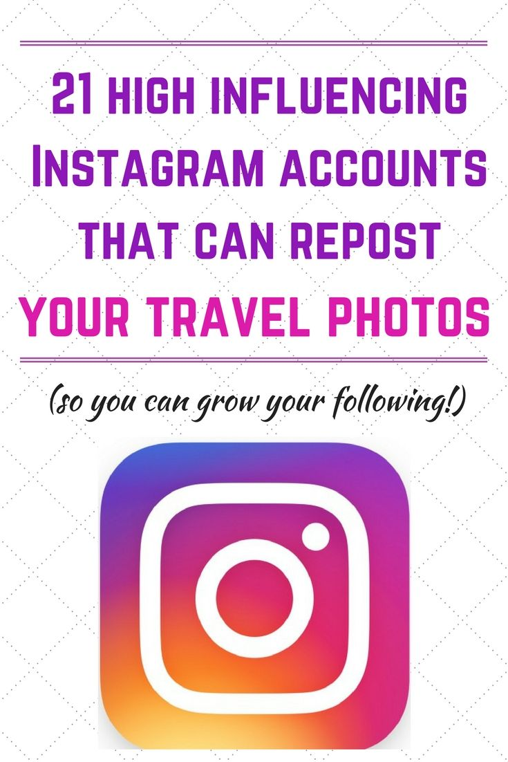 21 high influencing Instagram accounts that repost travel photos. Grow your Instagram following with quality regrams! (Travel bloggers edition)
