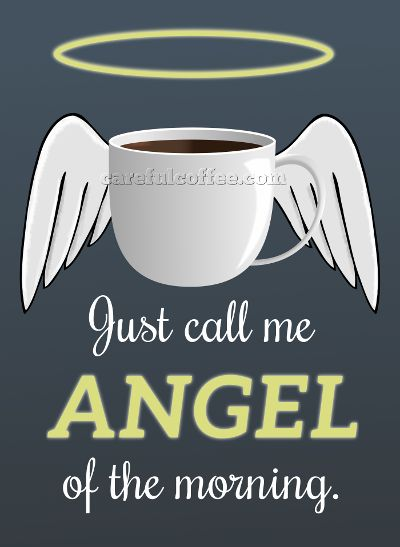 Just call me Angel