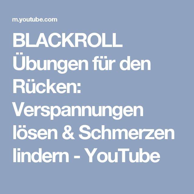 BLACKROLL Übungen für den Rücken: Verspannungen lösen & Schmerzen lindern - YouTube