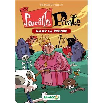La famille pirate - La famille pirate, T3