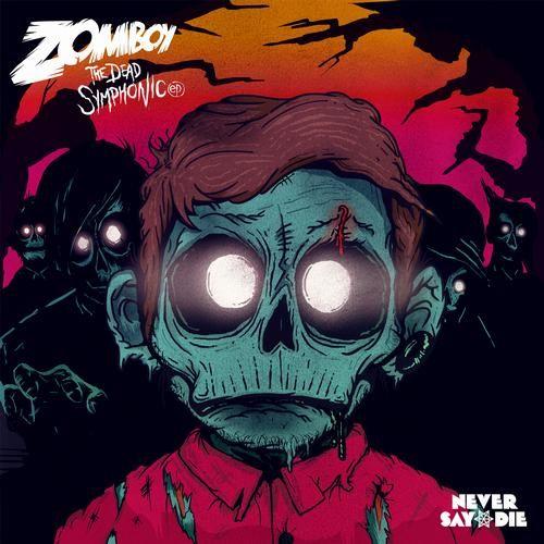 Zomboy -The Dead Symphonic EP