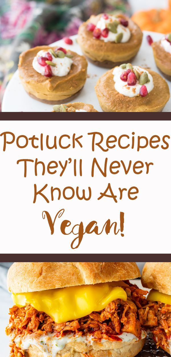 The Best Vegan Potluck Ideas Vegan Family Travels Potluck Recipes Vegan Christmas Recipes Vegan Junk Food