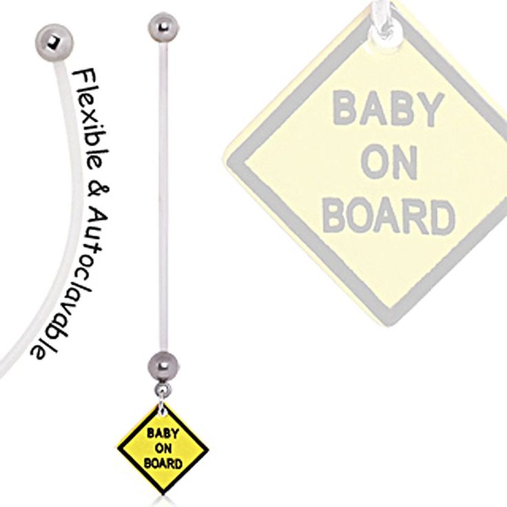 BioFlex Baby On Board Sign Pregnancy Navel Ring #BellyRing #PregnancyBellyRing #BodyMod #BodyModification #Piercings