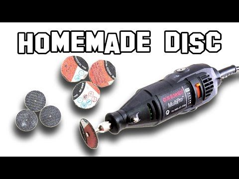 How to Make Homemade Discs for Dremel DIY - YouTube
