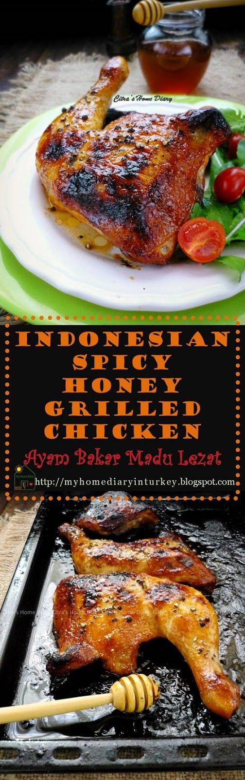 AYAM BAKAR MADU YANG LEZAT /  İndonesian Spicy Honey Grilled Chicken. #ayambakarmadu #ayambakar #indonesian #grilledchicken #asian #maindish #chickenrecipe