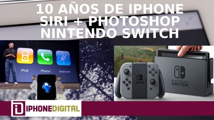 10 años del iPhone, Nintendo Switch, editar fotos por voz con Siri y Adobe monopolio App Store  https://iphonedigital.com/nintendo-switch-10o-aniversario-iphone-lo-mas-destacado-la-semana/  #iphonedigital #apple