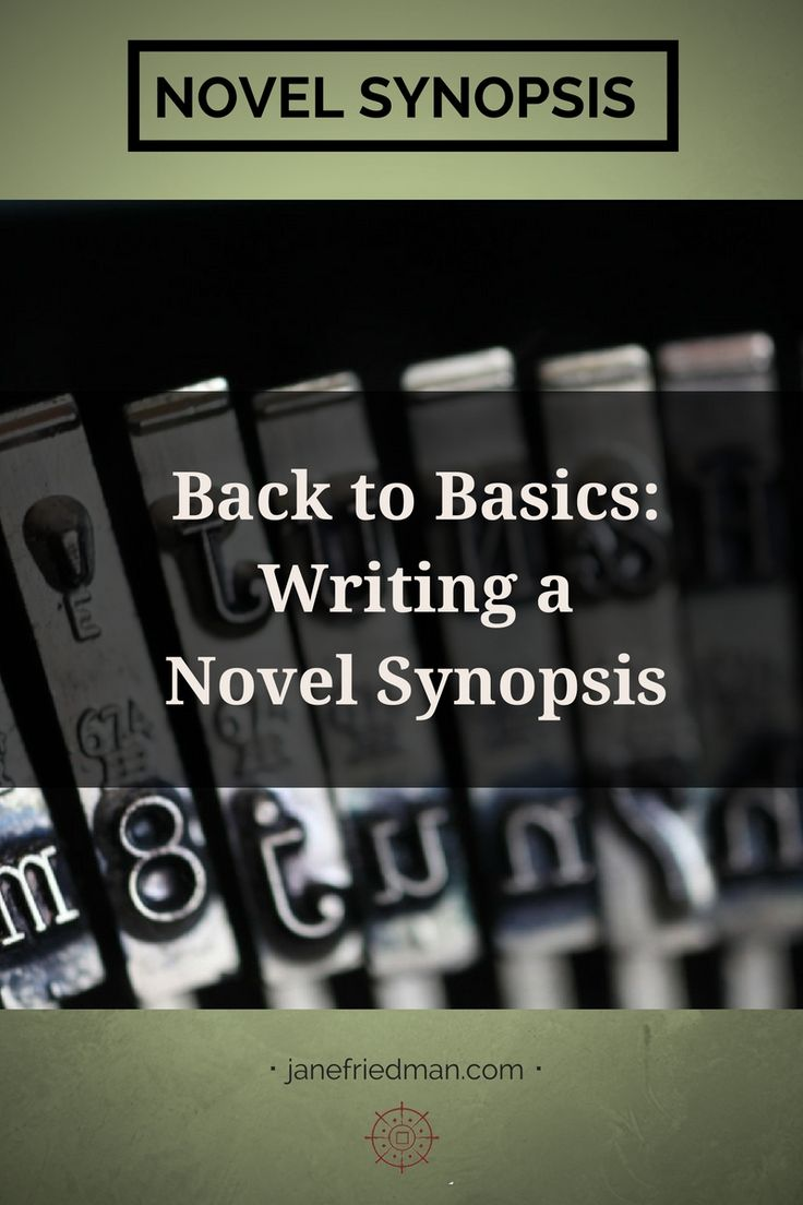 Back to Basics Writing a Novel Synopsis