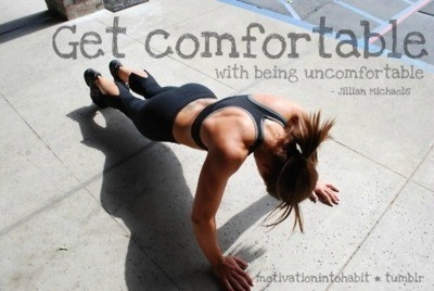 get uncomfortableFit Workout, Inspiration, Fitness Workouts, Quote, Workout Motivation, Jillian Michael, Push Up, Comforters Zone, Fit Motivation