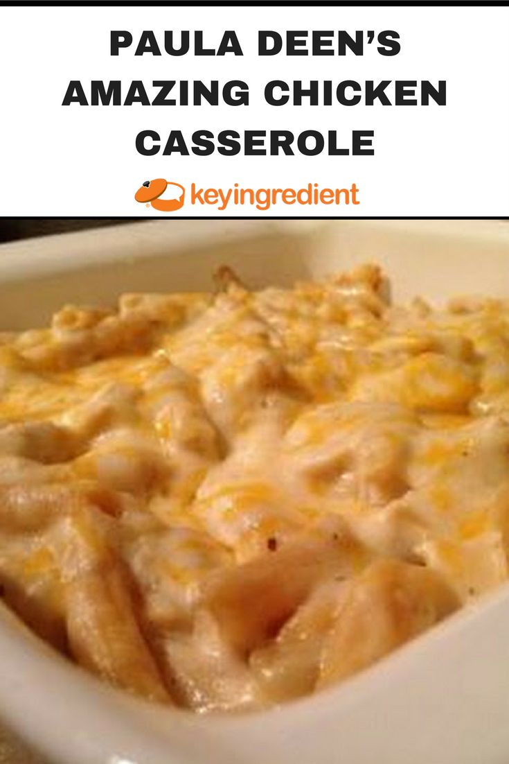 Casserole Recipes: Cheesy chicken casserole is a perfect weeknight dinner. Learn more at:https://www.keyingredient.com/recipes/1456575032/paula-deens-amazing-chicken-casserole/