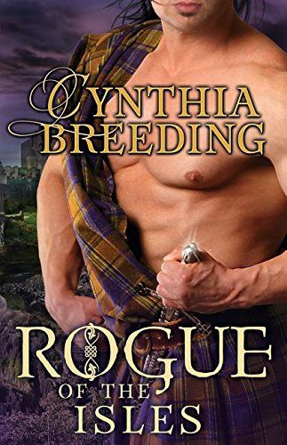Rogue of the Isles by Cynthia Breeding.  Cover image from amazon.com.  Click the cover image to check out or request the romance kindle.