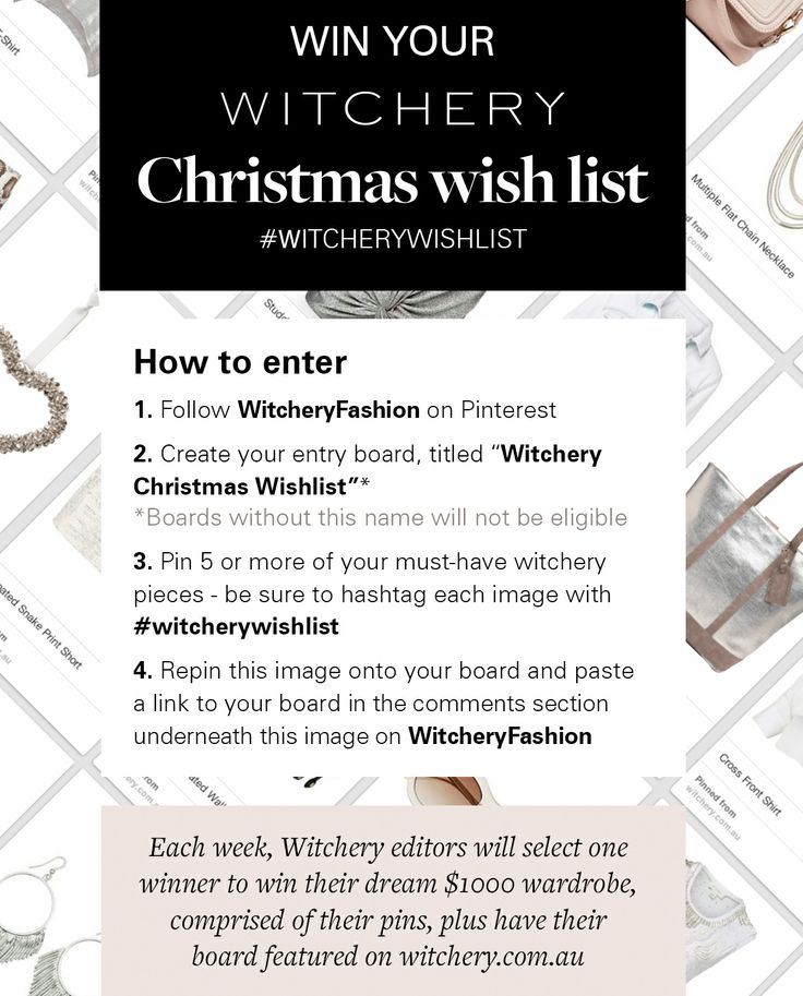 Paste a link to your entry board in the comments right here! #witcherywishlisthttp://www.pinterest.com/designermamas/witchery-christmas-wishlist/