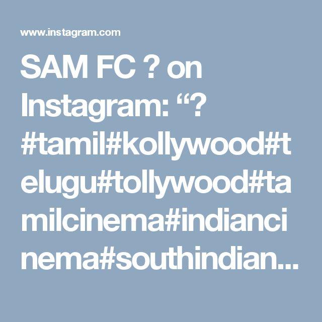 "SAM FC ✨ on Instagram: ""💕 #tamil#kollywood#telugu#tollywood#tamilcinema#indiancinema#southindian#actress#samantha"" • Instagram"