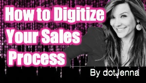 How to Digitize Your Sales Process