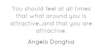 You should feel at all times that what around you...