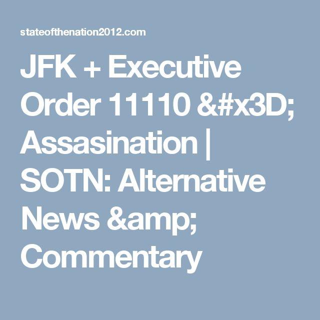 JFK + Executive Order 11110 = Assasination | SOTN: Alternative News & Commentary