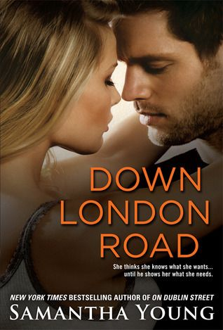 Down London Road (On Dublin Street, #2) by Samantha Young