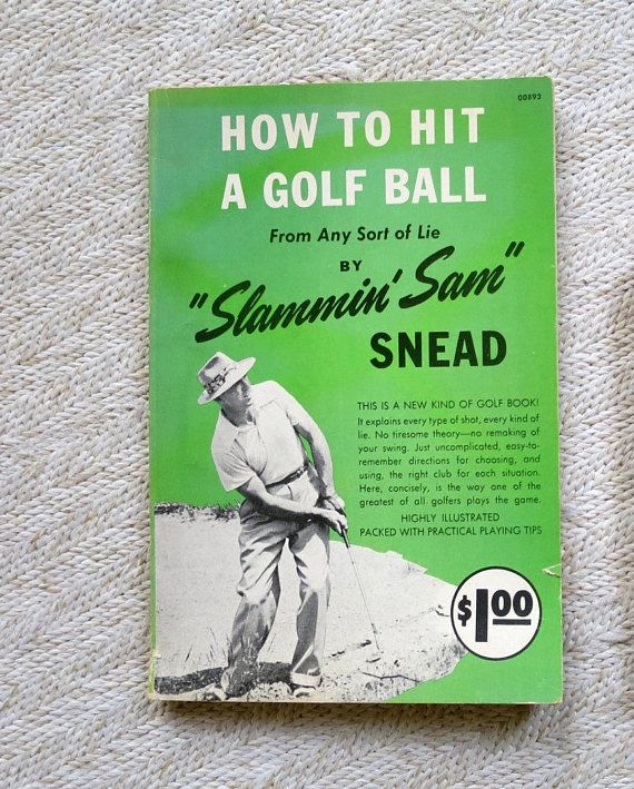 Vintage Golf Book How to Hit a Golf Ball From Any Sort of Lie