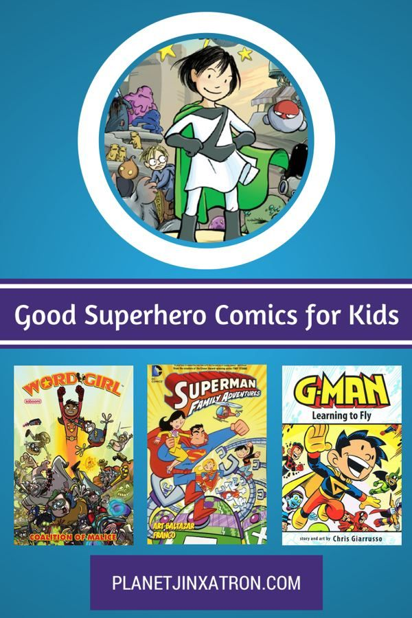 Good Superhero Comics for Kids - a book list from the geeky mom at Planet Jinxatron.  Graphic novels about all kinds of superheroes, for elementary (or even preschoolers, depending on the kid.)