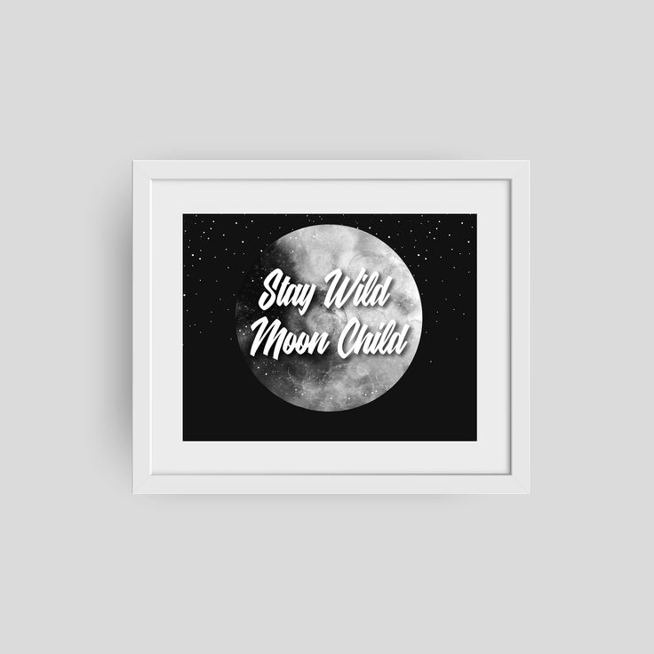 Excited to share the latest addition to my #etsy shop: Stay Wild Moon Child | Moon Print #art #drawing #black #moonart #moon #gray #moonillustration #digitaldownload #printables