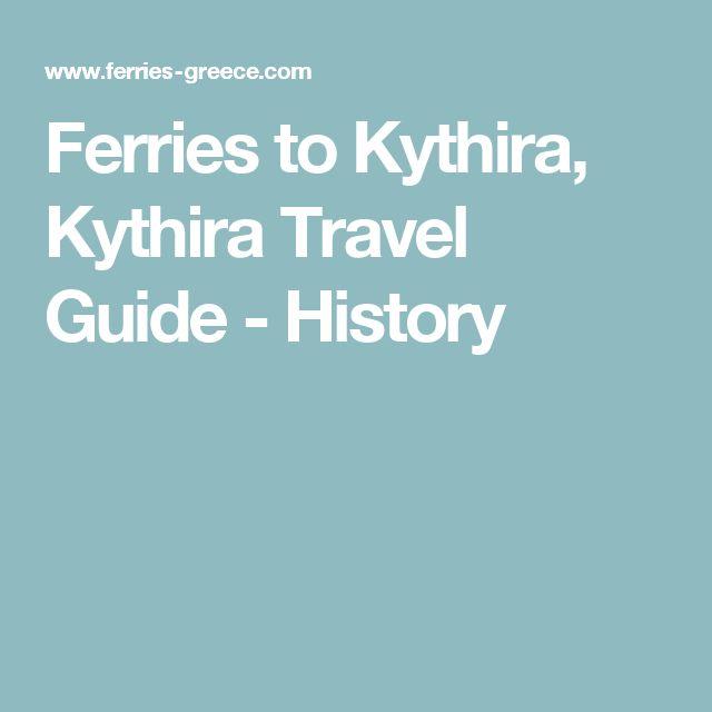 Ferries to Kythira, Kythira Travel Guide - History
