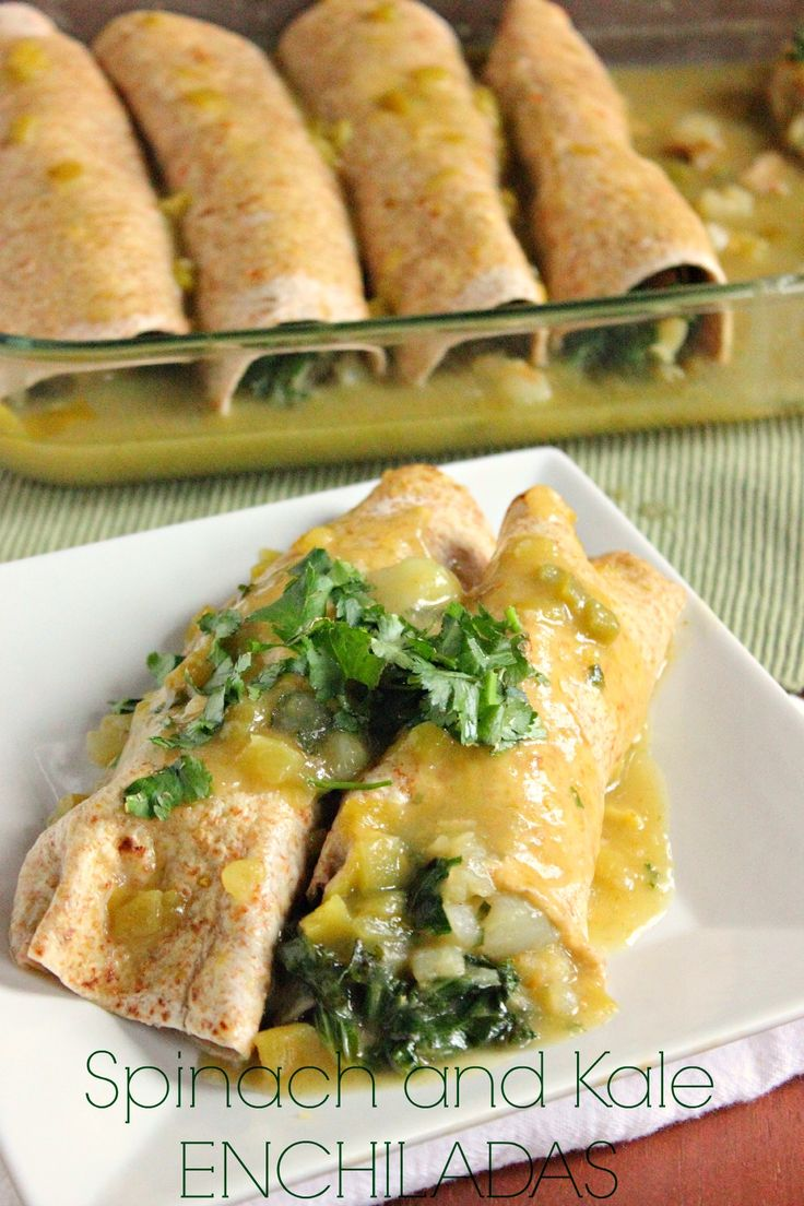 You don't have to be a vegan or vegetarian to enjoy this meal! Spinach and Kale Enchiladas! #food #vegan