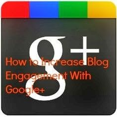 Social Media tip: How to Increase Blog Engagement With Google+ ~ Social Media Frontiers
