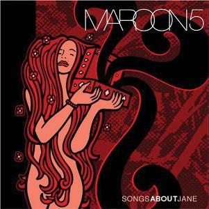 Maroon 5 - Songs About Jane - June 25, 2002