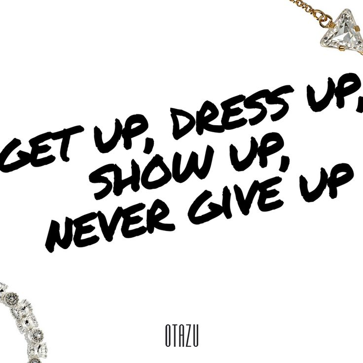 Get up, dress up, show up, never give up.   #fashionblogger #swarovski #bangle #pendant #otazujewelry #jewelry #cuff #otazu #love #galaxy #inspiration #weekend #instagood #vsco #covet #covetapp #covetfashion