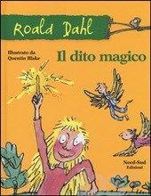 Il dito magico - Dahl Roald - Libro - Nord-Sud - Gli scriccioli - IBS