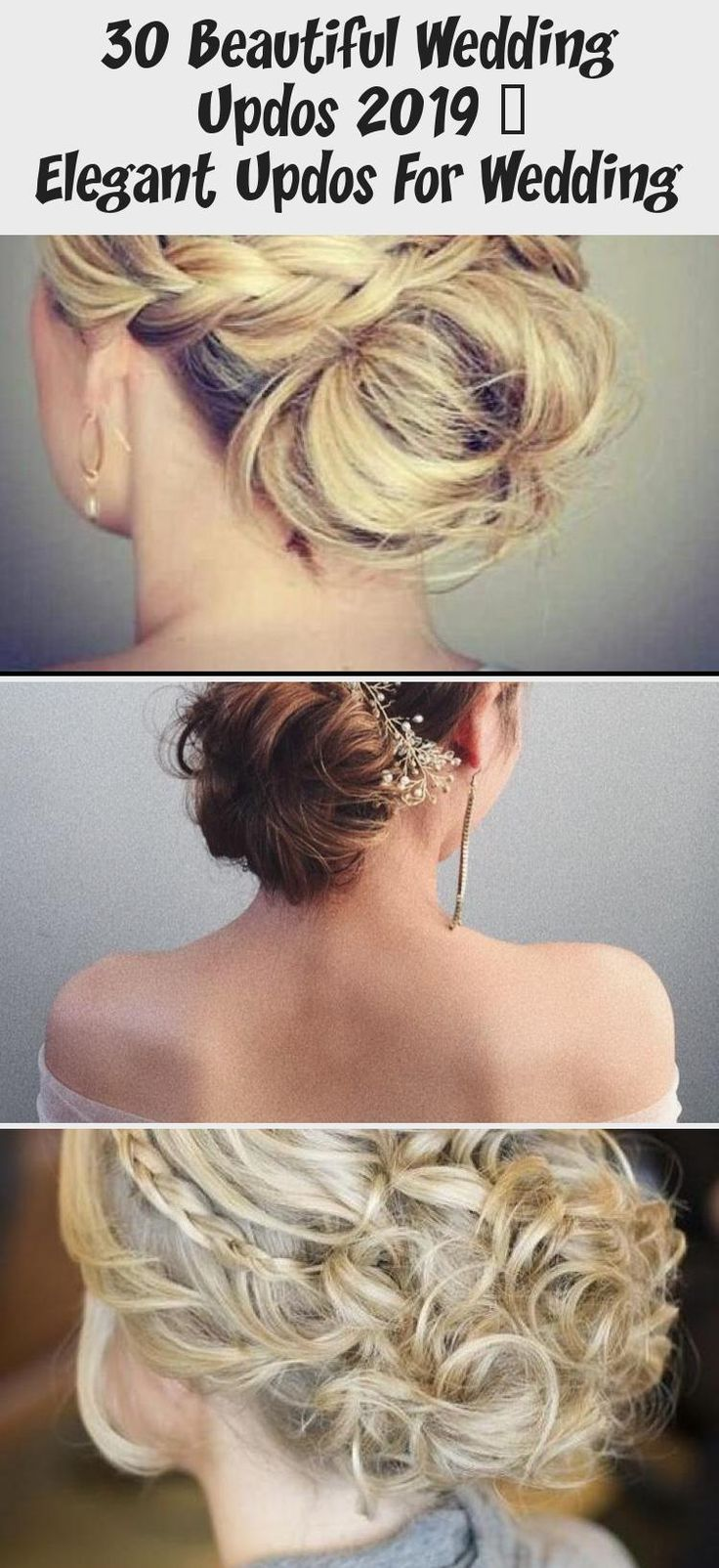 30 Beautiful Wedding Updos 2019 – Elegant Updos For Wedding