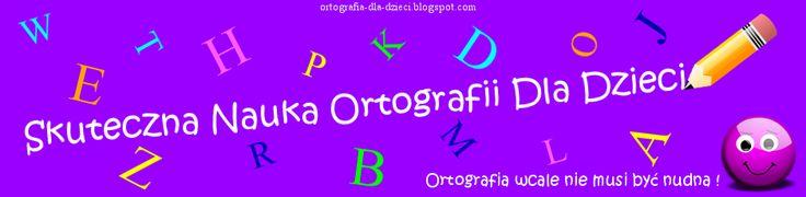 Ortografia Dla Dzieci / Ćwiczenia Ortograficzne Dla Dzieci Do Wydruku