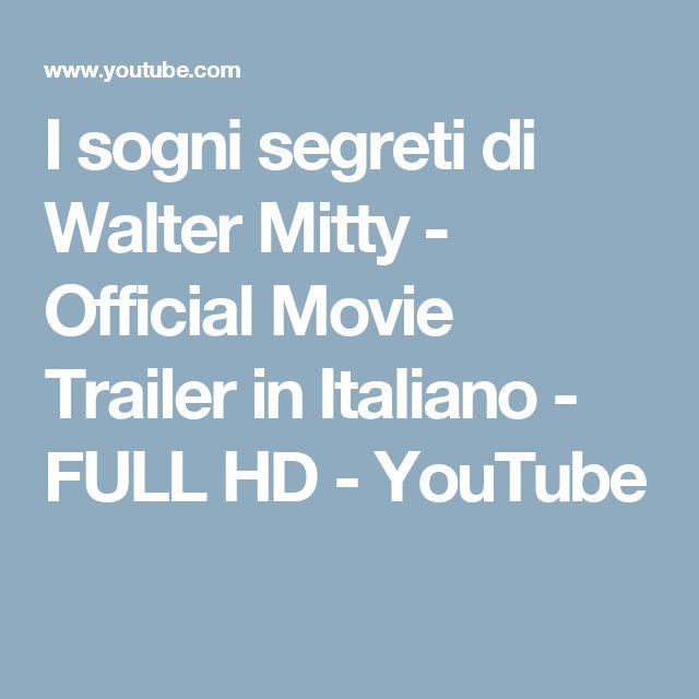 I sogni segreti di Walter Mitty - Official Movie Trailer in Italiano - FULL HD - YouTube