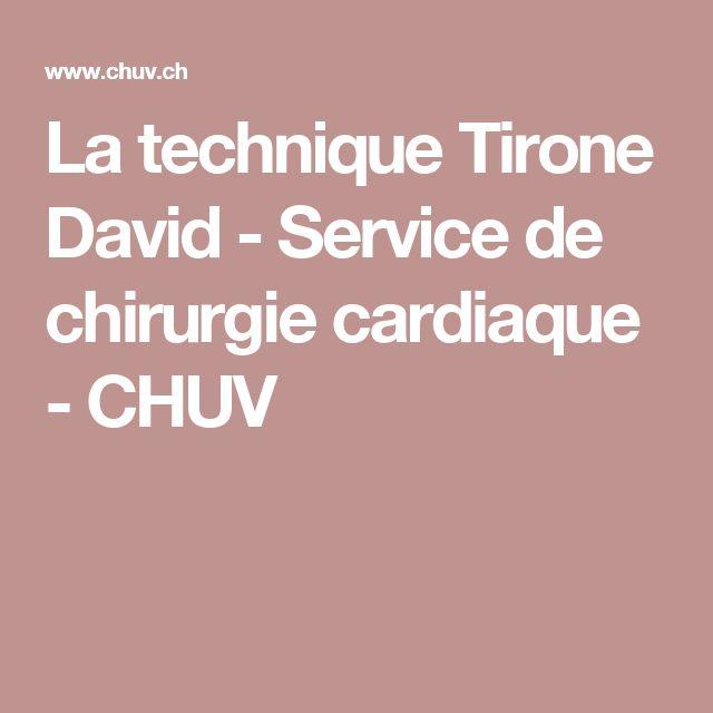 La technique Tirone David - Service de chirurgie cardiaque - CHUV