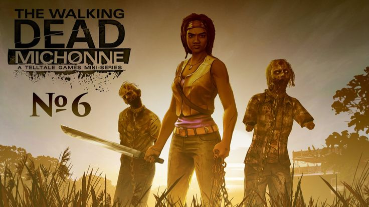 The Walking Dead: Michonne прохождение часть 6.